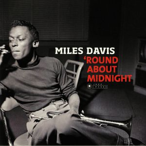DAVIS, Miles - Round About Midnight (Deluxe Edition)