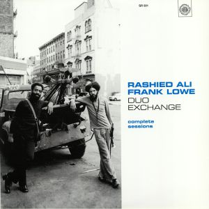 ALI, Rashied/FRANK LOWE - Duo Exchange: Complete Sessions