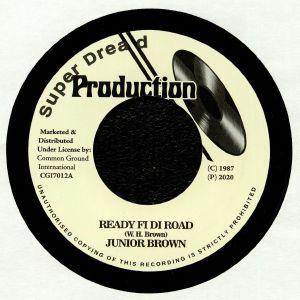 BROWN, Junior - Ready Fi Di Road
