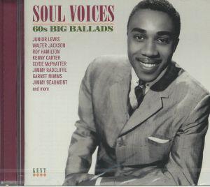 VARIOUS - Soul Voices: 60s Big Ballads