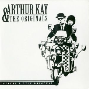 KAY, Arthur/THE ORIGINALS - Street Little Princess