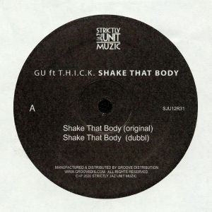GU feat THICK - Shake That Body