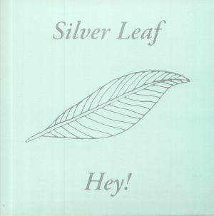 SILVER LEAF - Hey!