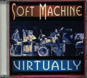 SOFT MACHINE - Virtually