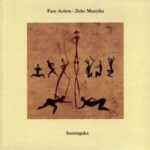FAZE ACTION/ZEKE MANYIKA - Sununguka (feat Alan Dixon remix)