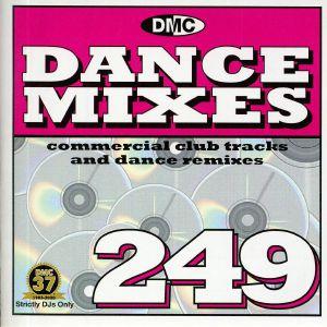 VARIOUS - DMC Dance Mixes 249 (Strictly DJ Only)