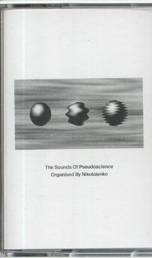 NIKOLAIENKO - The Sounds Of Pseudoscience (reissue)