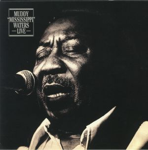WATERS, Muddy - Muddy Mississippi Waters Live (reissue)