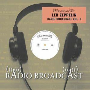 LED ZEPPELIN - Radio Broadcast Vol 2