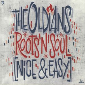 OLDIANS, The - Roots'n'Soul (Nice & Easy)