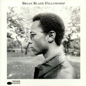 BRIAN BLADE FELLOWSHIP - Brian Blade Fellowship (reissue)
