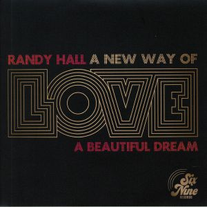 HALL, Randy - A New Way Of Love