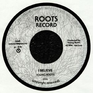 YOUNG ROOTS - I Believe