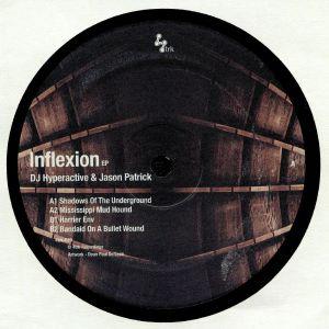 DJ HYPERACTIVE/JASON PATRICK - Inflexion EP