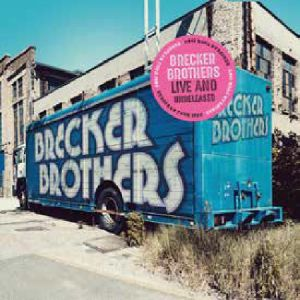 BRECKER BROTHERS, The - Live & Unreleased