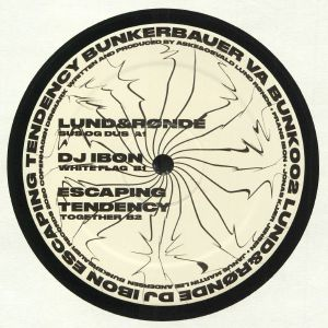 LUND&RONDE/DJ IBON/ESCAPING TENDENCY - BUNK 002