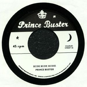 PRINCE BUSTER/BUSTER ALL STARS - Rude Rude Rudie