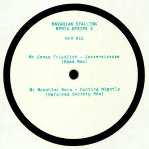FRIEDLICH, Jonas/MACCHINA NERA - Bavarian Stallion Remix Series 3 (Shed & Reformed Society mixes)