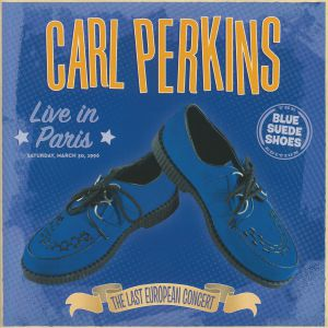 PERKINS, Carl - Live In Paris: The Last European Concert (Record Store Day 2020)