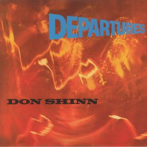 SHINN, Don - Departures (Record Store Day 2020)