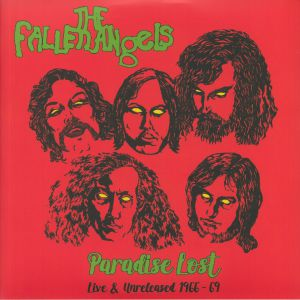 FALLEN ANGELS, The - Paradise Lost: Live & Unreleased 1966-69 (Record Store Day 2020)