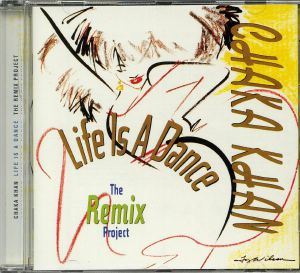 KHAN, Chaka - Life Is A Dance: The Remix Project (reissue)