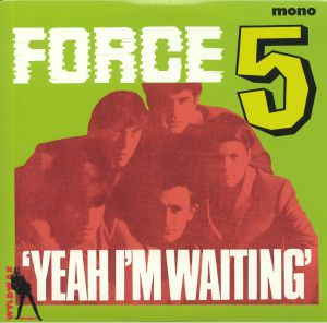 FORCE FIVE - Yeah I'm Waiting (mono)