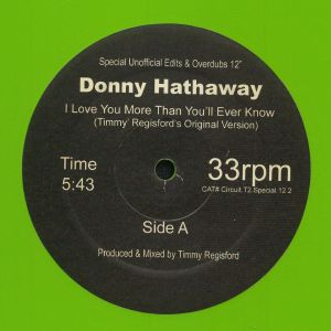 HATHAWAY, Donny - I Love You More Than You'll Ever Know (reissue)