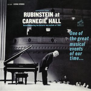 RUBINSTEIN, Arthur - Highlights From Rubinstein At Carnegie Hall