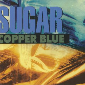 SUGAR - Copper Blue (reissue)