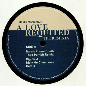MANZANZA, Myele - A Love Requited: The Remixes