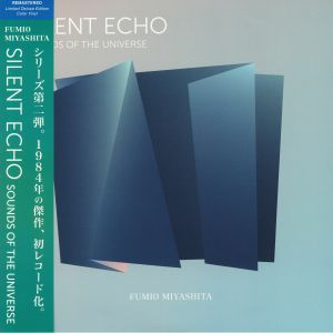 MIYASHITA, Fumio - Silent Echo: Sounds Of The Universe (remastered)