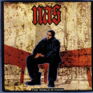 NAS - The World Is Yours (reissue)