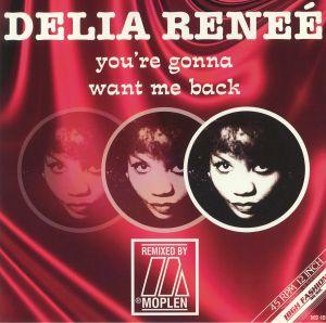 RENEE, Delia/MOPLEN - You're Gonna Want Me Back (remixes)