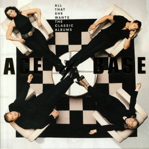 ACE OF BASE - All That She Wants: The Classic Albums