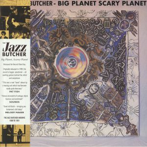 JAZZ BUTCHER, The - Big Planet Scarey Planet (Record Store Day 2020)