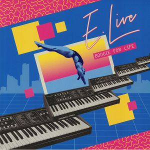 E LIVE - Boogie For Life (reissue)