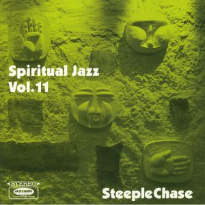VARIOUS - Spiritual Jazz 11: SteepleChase: Esoteric Modal & Progressive Jazz From The Steeplechase Label 1974-84