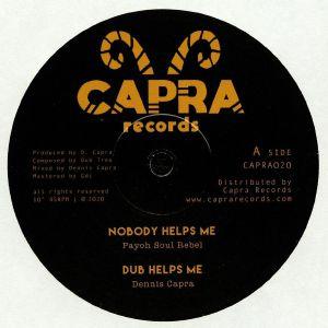 PAYOH SOUL REBEL/DENNIS CAPRA/LOUIE MELODY/DUB TREE - Nobody Helps Me