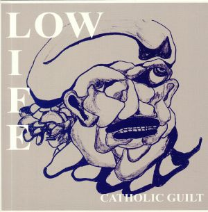 LOW LIFE - Catholic Guilt