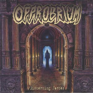 OPPROBRIUM - Discerning Forces