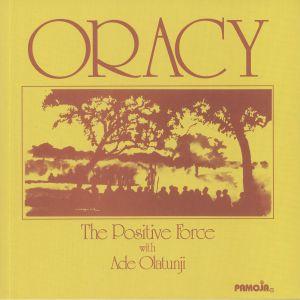 ORACY - The Positive Force With Ade Olatunji (reissue)