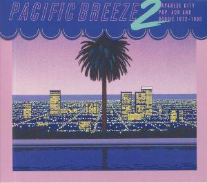 VARIOUS - Pacific Breeze 2: Japanese City Pop AOR & Boogie 1972-1986