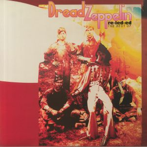 DREAD ZEPPELIN - Re Led Ed: The Best Of