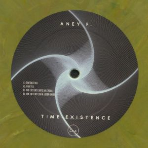 ANEY F - Time Existence