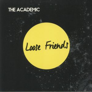 ACADEMIC, The - Loose Friends