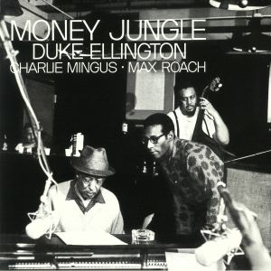 ELLINGTON, Duke/CHARLIE MINGUS/MAX ROACH - Money Jungle (reissue) (Tone Poet Series)