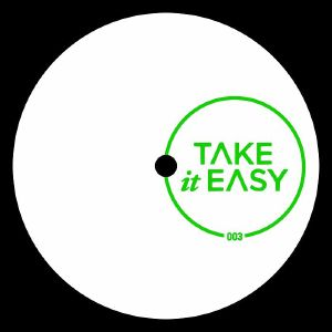 DIRTY CHANNELS/ DJLMP/MEMORYMAN aka UOVO/BUGSY - Take It Easy 003