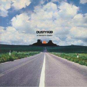 DUSTY KID - A Raver's Diary