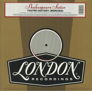 SHAKESPEARS SISTER - You're History (remixes) (Record Store Day 2020)